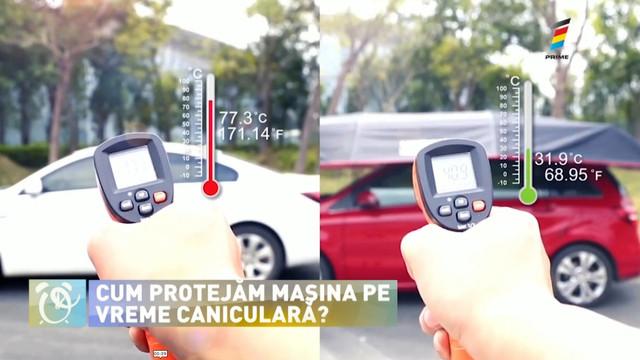 Cum protejăm mașina pe vreme caniculară și ce reguli trebuie respectate