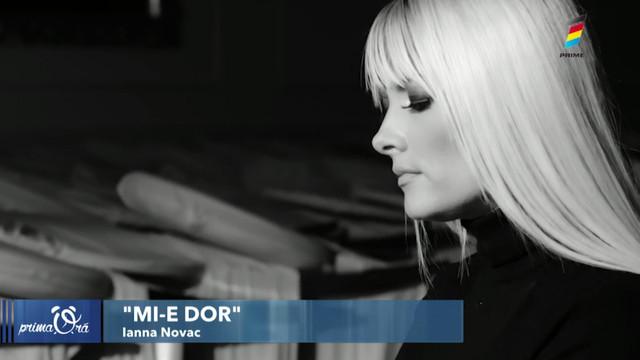 """""""Mi-e dor"""". Ianna Novac a lansat un nou videoclip"""