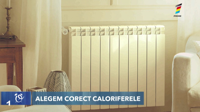 Sfaturi utile! Cum alegem corect caloriferele