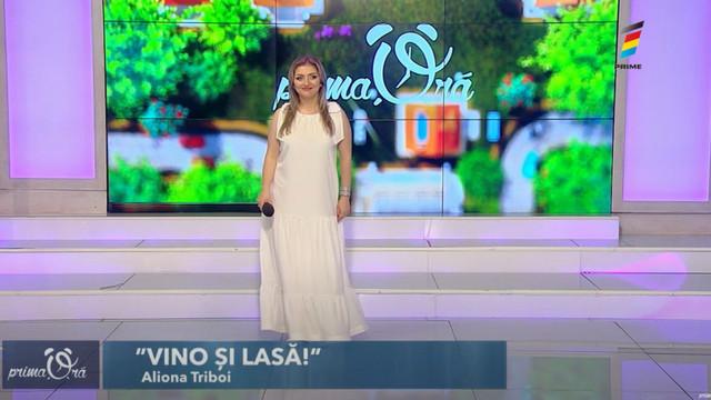 """""""Vino și lasă"""" a cântat Aliona Triboi la Prima Oră"""